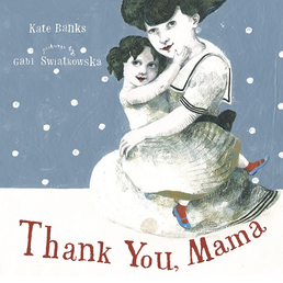 Thank You, Mama Book Cover - Click to open Young Listener panel