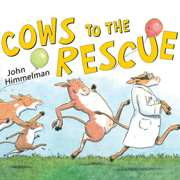 Cows to the Rescue Book Cover - Click to open Young Listener panel