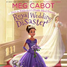 Royal Wedding Disaster: From the Notebooks of a Middle School Princess Book Cover - Click to open Young Listener panel