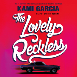 The Lovely Reckless Book Cover - Click to open Young Listener panel