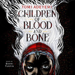 Children of Blood and Bone Book Cover - Click to open Young Listener panel