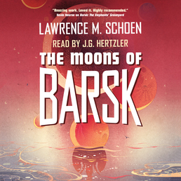 The Moons of Barsk Book Cover - Click to open Audiobooks panel