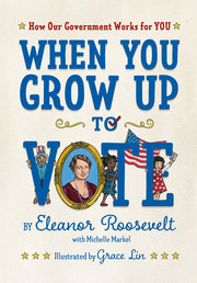 When You Grow Up to Vote Book Cover - Click to open Macmillan Kids panel