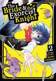 The Bride & the Exorcist Knight Vol. 2 Book Cover - Click to open New Releases panel