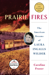 Prairie Fires Book Cover - Click to see book details