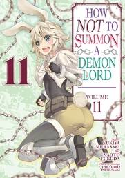 How NOT to Summon a Demon Lord (Manga) Vol. 11 Book Cover - Click to open New Releases panel