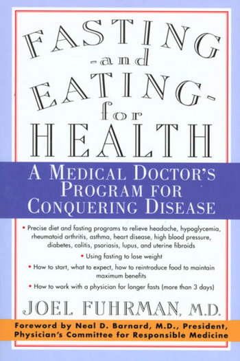 Fasting and Eating for Health