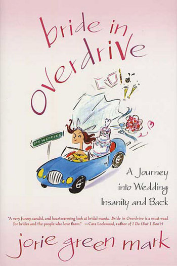 Bride in Overdrive