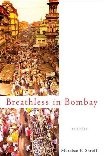 Breathless in Bombay