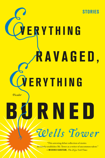 Everything Ravaged, Everything Burned: Stories