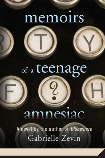 Memoirs of a Teenage Amnesiac