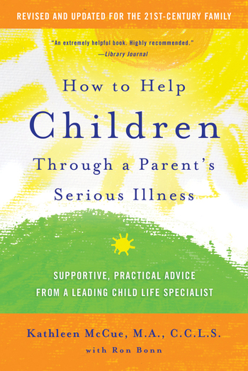How to Help Children Through a Parent's Serious Illness