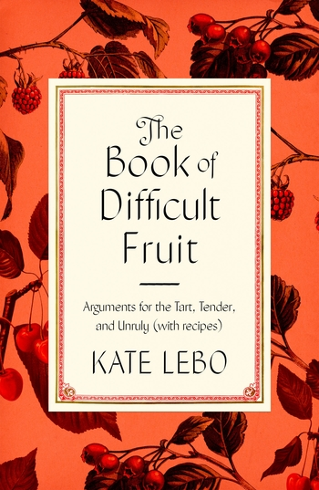 The Book of Difficult Fruit