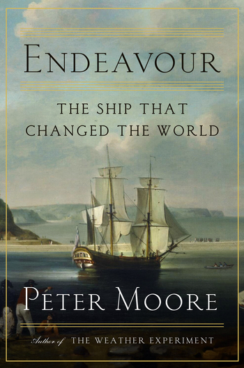 The Ship and the Attitude That Changed the World by Peter Moore
