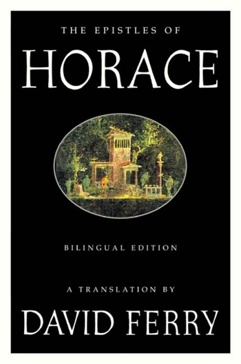 The Epistles of Horace (Bilingual Edition)