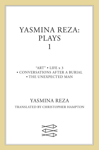Yasmina Reza: Plays 1