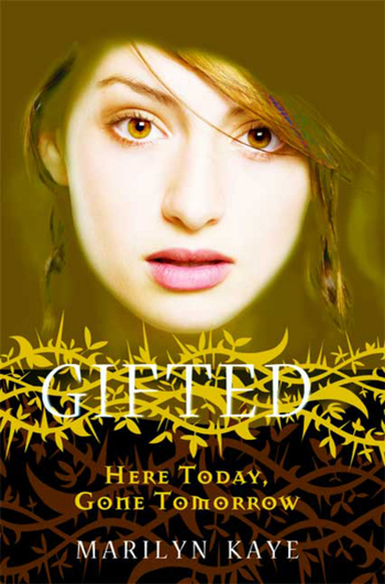 Gifted: Here Today, Gone Tomorrow