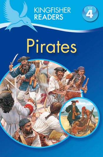 Kingfisher Readers L4: Pirates
