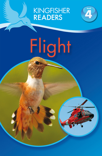 Kingfisher Readers L4: Flight