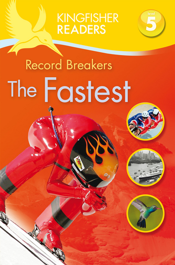 Kingfisher Readers L5: Record Breakers-The Fastest