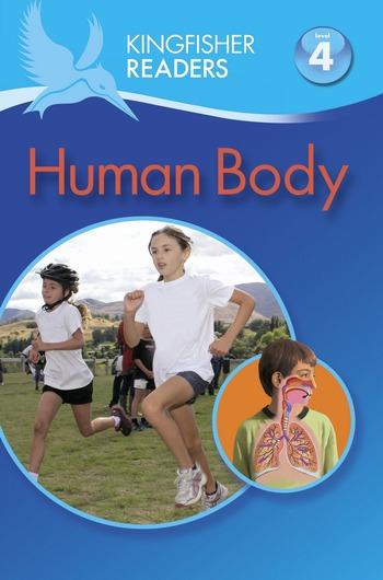 Kingfisher Readers L4: Human Body