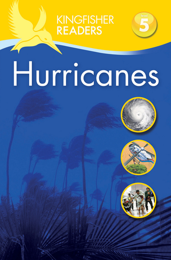 Kingfisher Readers L5: Hurricanes