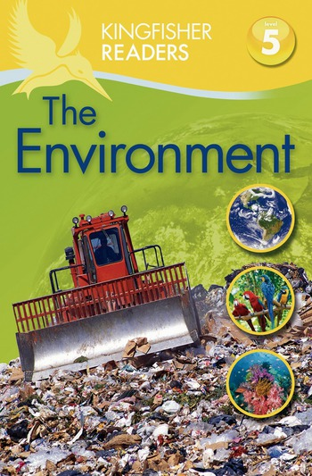 Kingfisher Readers L5: The Changing Environment