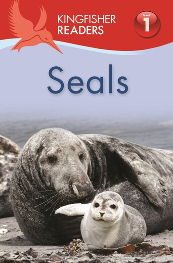 Kingfisher Readers L1: Seals