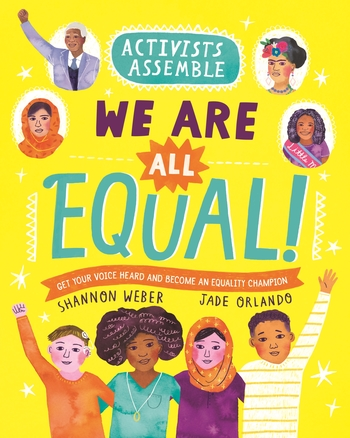 Activists Assemble—We Are All Equal!