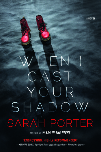 When I Cast Your Shadow