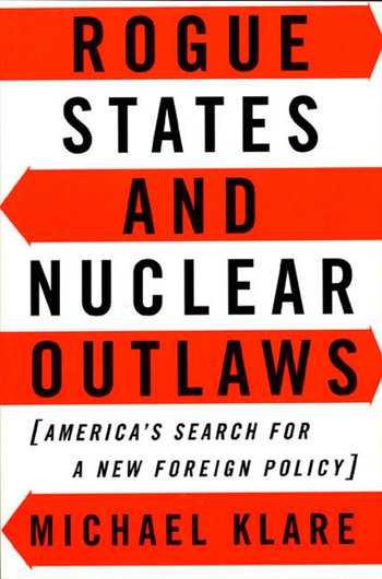 Rogue States and Nuclear Outlaws