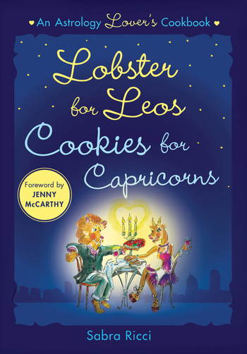 Lobster for Leos, Cookies for Capricorns