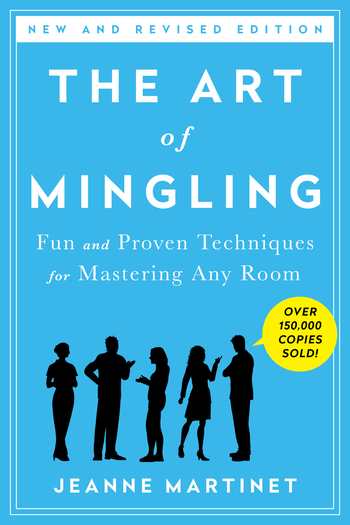 The Art of Mingling, Third Edition