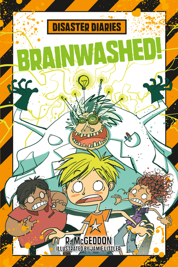 Disaster Diaries: Brainwashed!