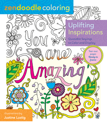 Zendoodle Coloring: Uplifting Inspirations