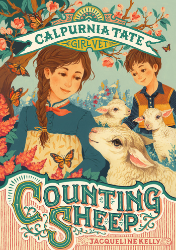 Counting Sheep: Calpurnia Tate, Girl Vet