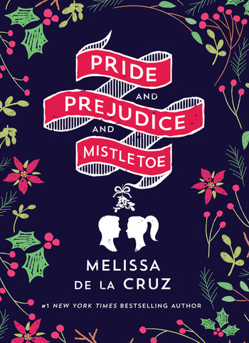 Pride and Prejudice and Mistletoe