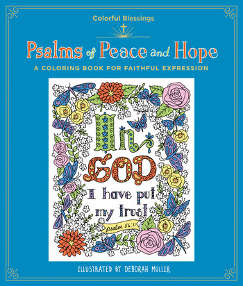 Colorful Blessings: Psalms of Peace and Hope