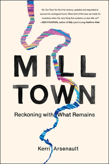 Mill Town October discussion by Kerri Arsenault