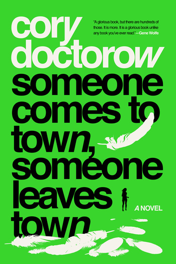 Someone Comes to Town, Someone Leaves Town