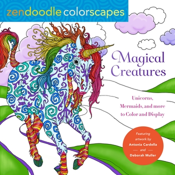Zendoodle Colorscapes: Magical Creatures
