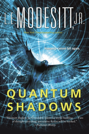 Quantum Shadows by L. E. Modesitt Jr.