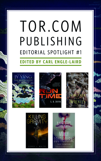 Tor.com Publishing Editorial Spotlight #1