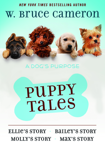 A Dog's Purpose Puppy Tales Collection