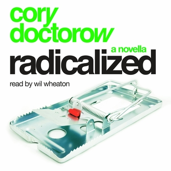 Radicalized: An Audio Novella