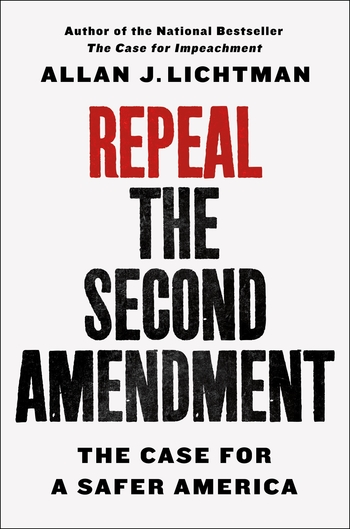 Repeal the Second Amendment