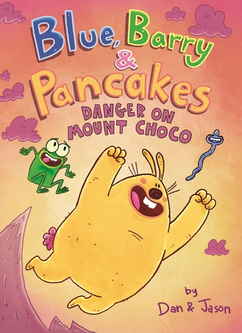 Blue, Barry & Pancakes: Danger on Mount Choco