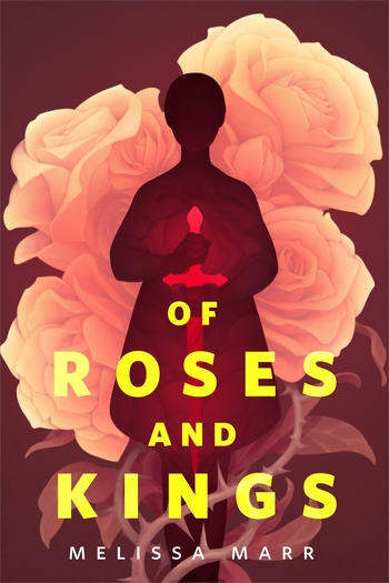 Of Roses and Kings