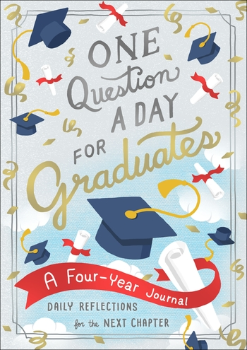 One Question a Day for Graduates: A Four-Year Journal