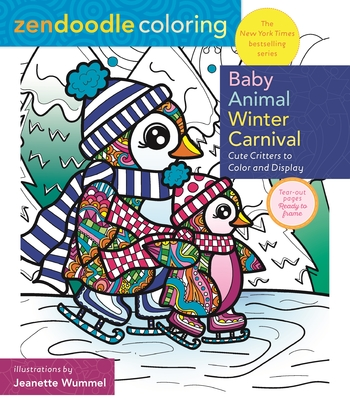 Zendoodle Coloring: Baby Animal Winter Carnival